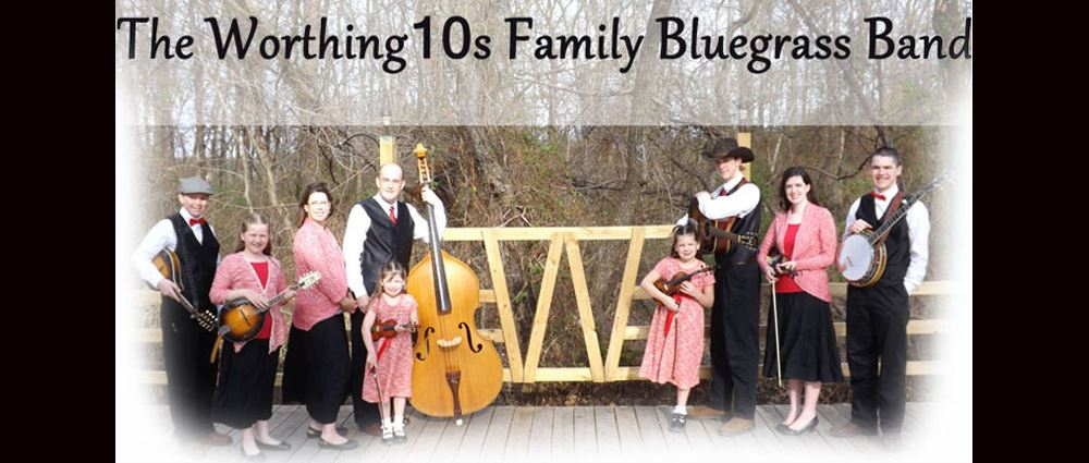 The Worthing 10s Family Bluegrass Band